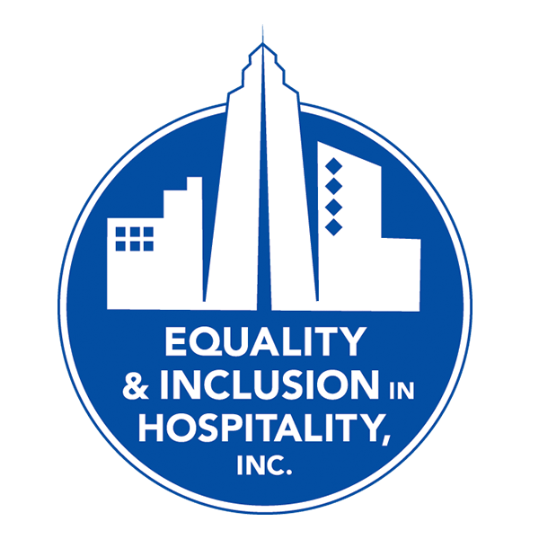Equality & Inclusion Hospitality, Inc.
